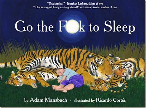 go-the-fuck-to-sleep-by-adam-mansbach